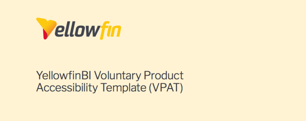 YellowfinBI voluntary product accessibility template (VPAT ...